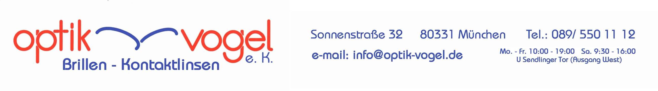 Optik Vogel e.K. - Sonnenstraße 32 - 80331 München - Tel. 089-5501112 - info@optik-vogel.de